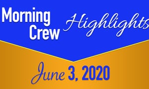 HIS Morning Crew Highlights: Wednesday, June 3, 2020