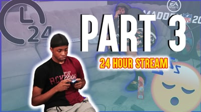 Trent Plays Madden For 24 Hours Straight! (Part 3 - Stream Replay)