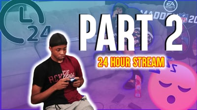 Trent Plays Madden For 24 Hours Straight! (Part 2 - Stream Replay)
