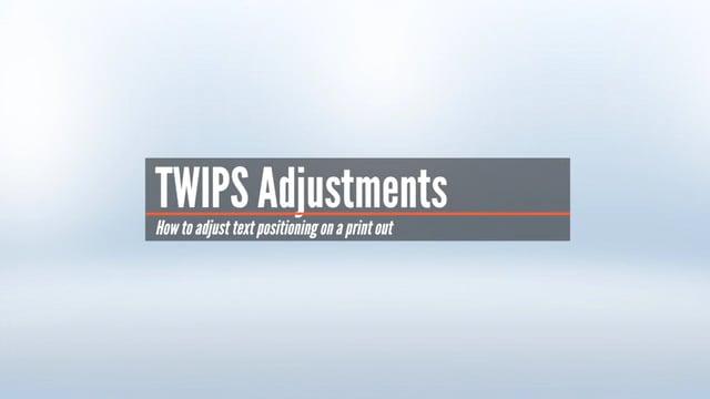 Adjusting TWIPS
