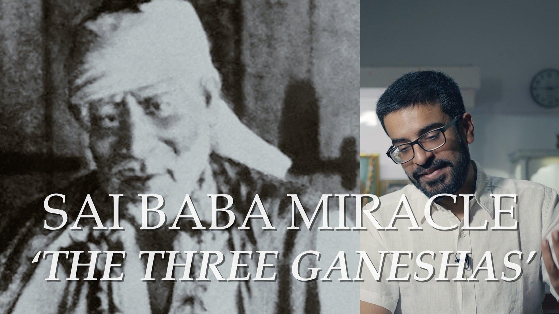 Shirdi Sai Baba Miracle - The Three Ganesha's