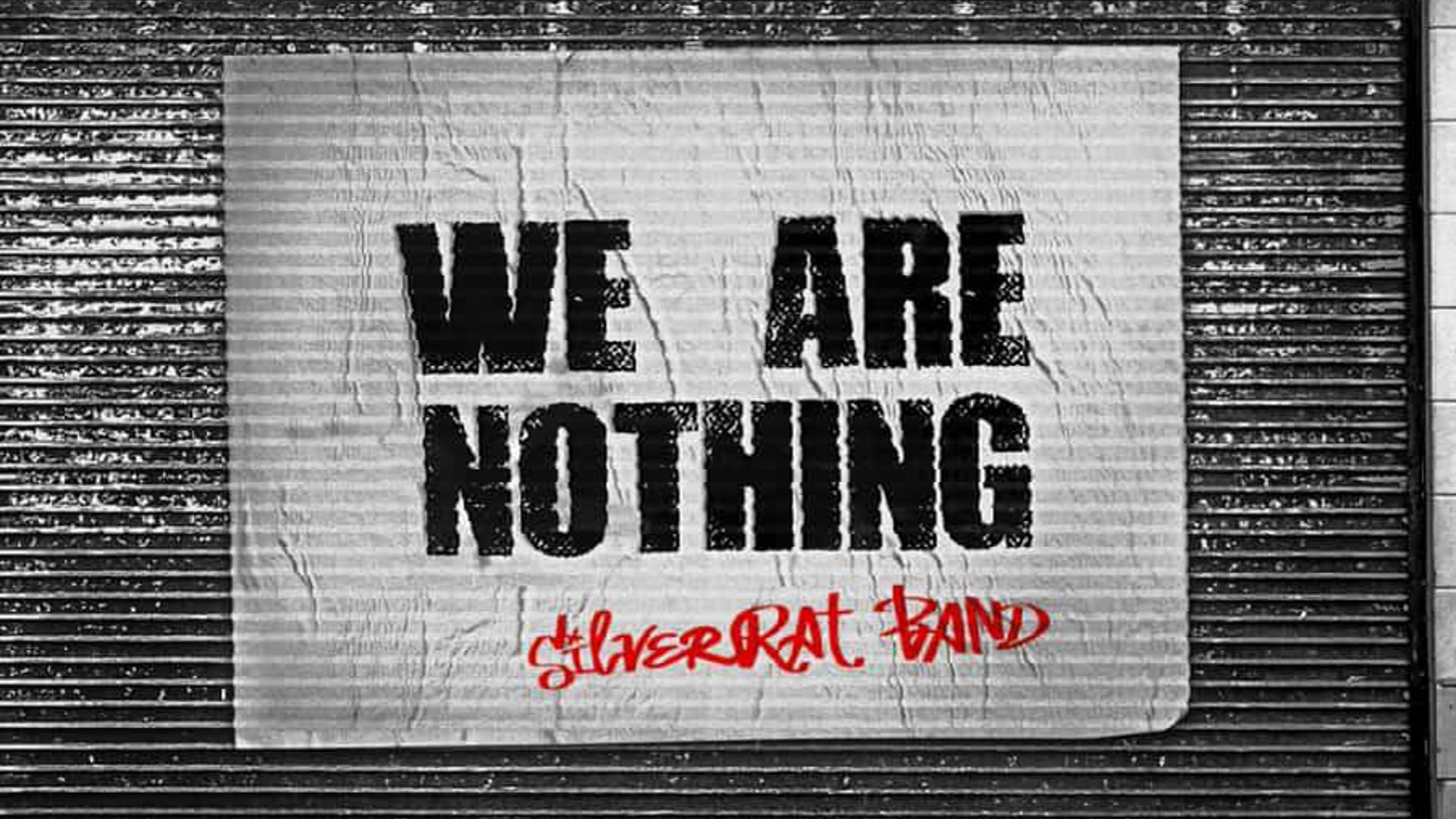 """SilverRAT BAND — """"WE ARE NOTHING"""" [HD]"""