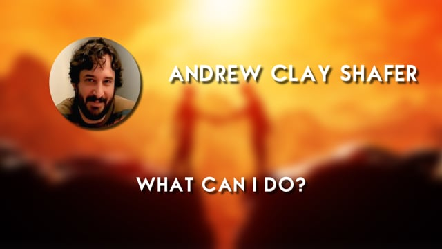 Andrew Clay Shafer - What Can I Do?