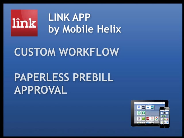 LINK App: Custom Workflow - Paperless PreBill Approval  5:07 Markup, Sign, Email