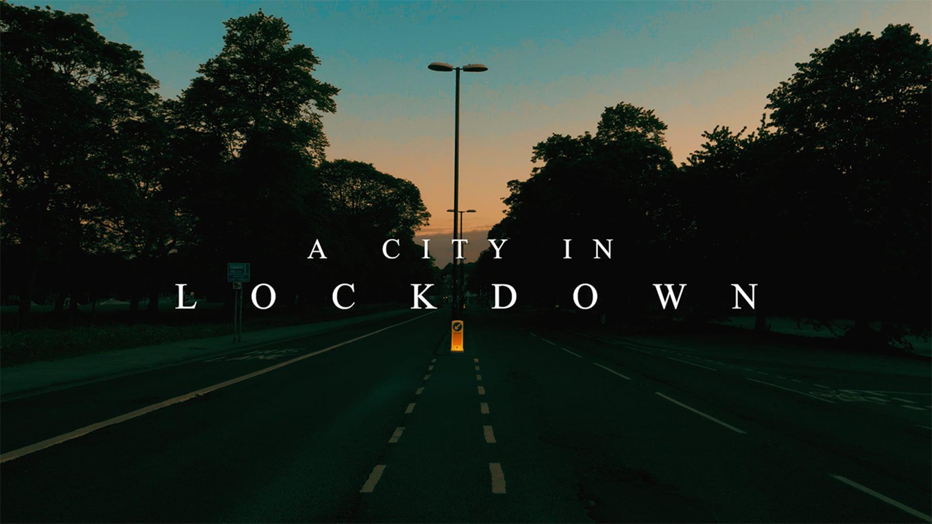 A City in Lockdown