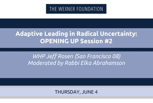 Adaptive Leading in Radical Uncertainty: Opening Up Session #2