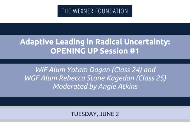 Adaptive Leading in Radical Uncertainty: Opening Up Session #1