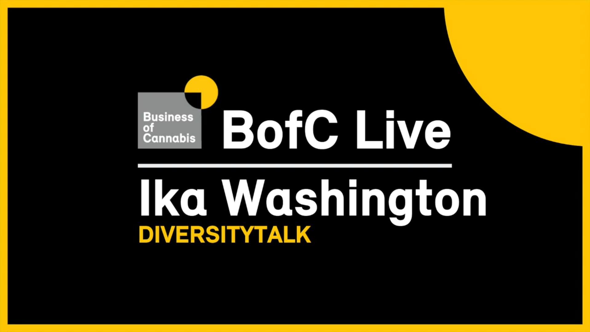 June 5, 2020 | BofC Live with Ika Washington, DiversityTalk  diversitytalk.world