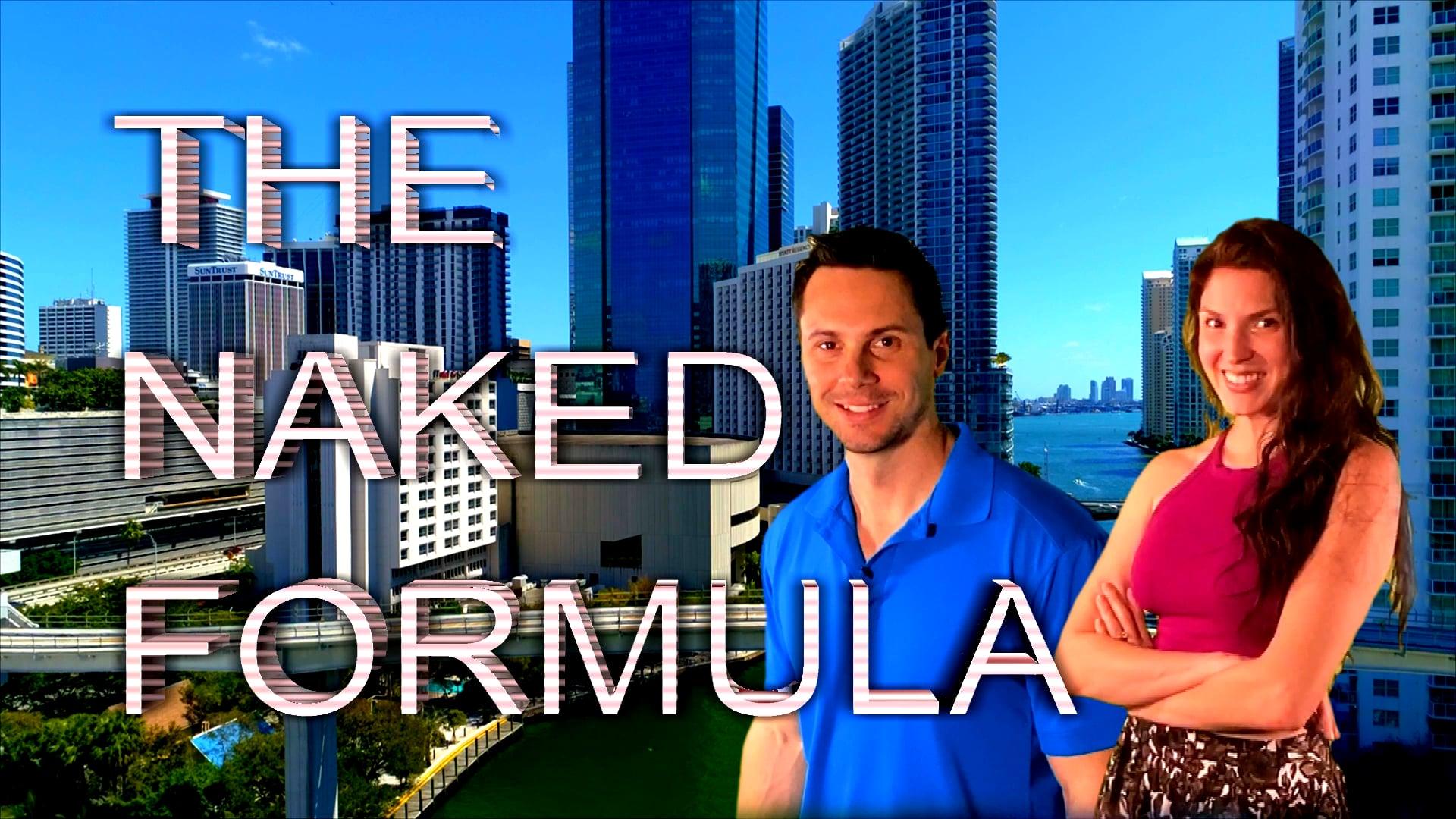 The Naked Formula