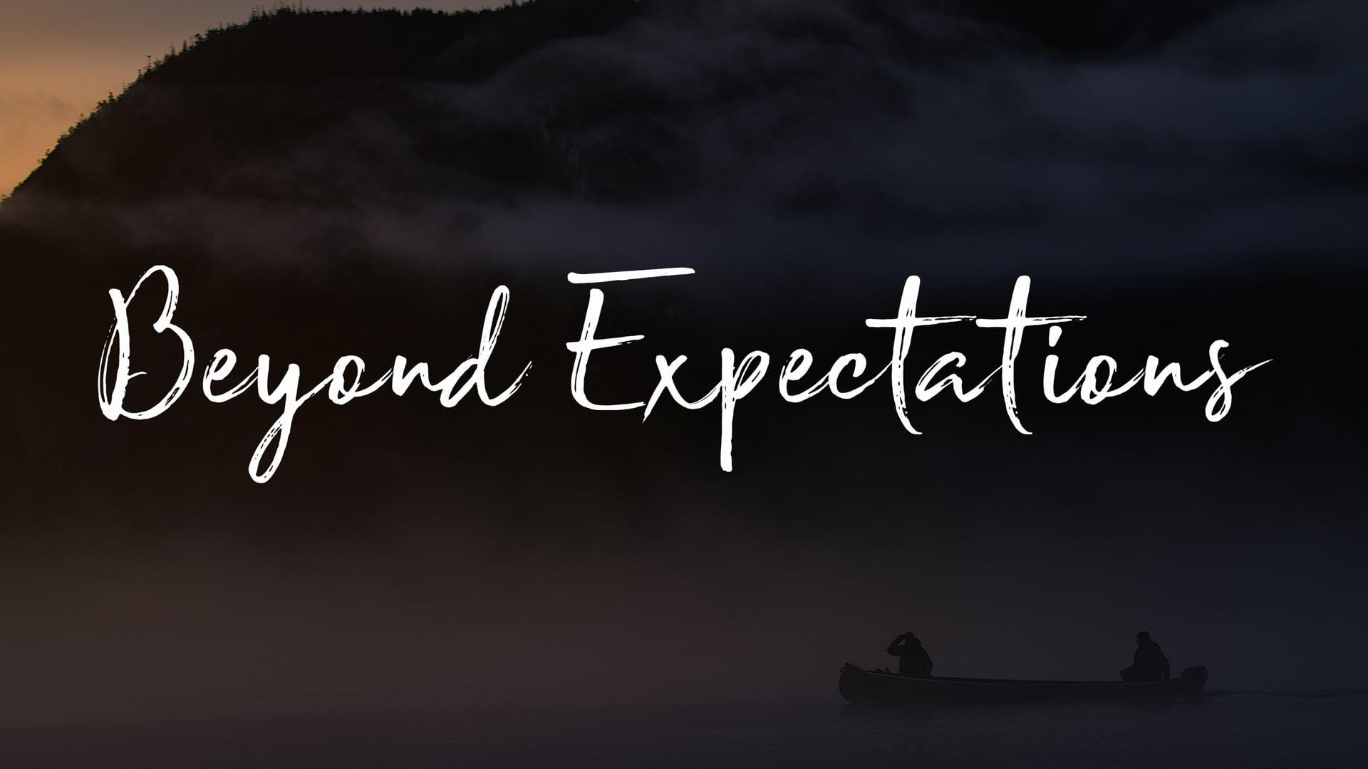 Beyond Expectations