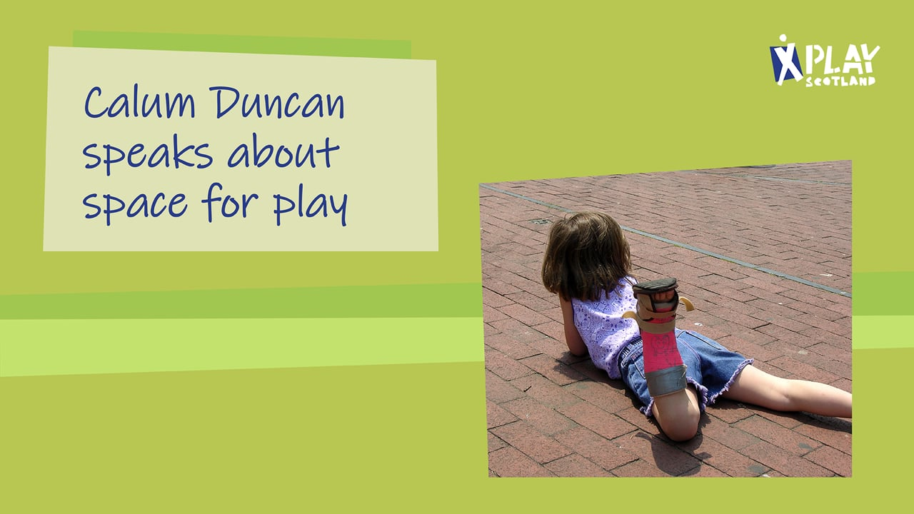 Calum Duncan speaks about space for play