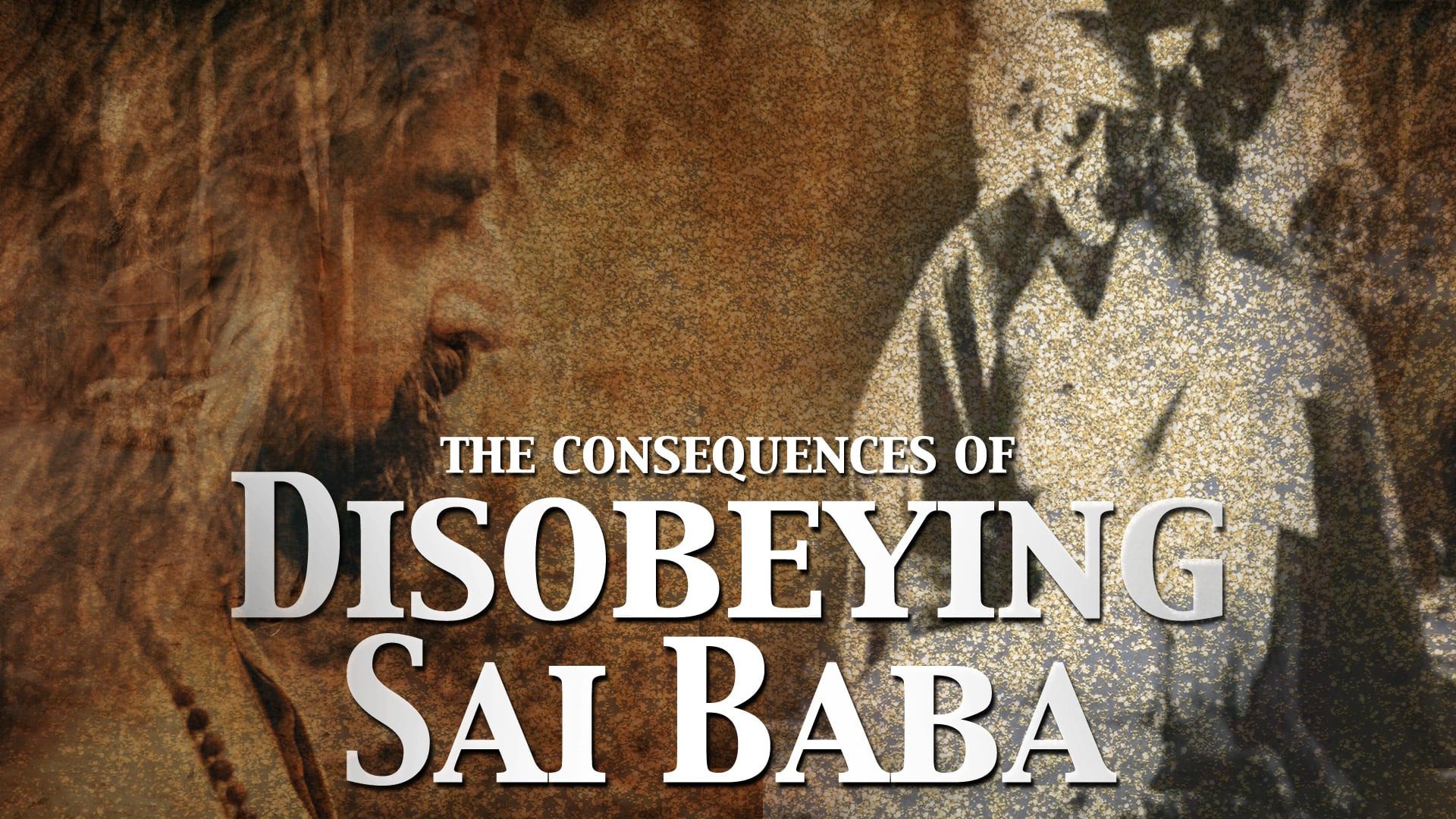 The Consequences of Disobeying Sai Baba