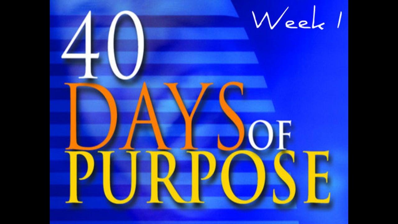 40 Days of Purpose Week1