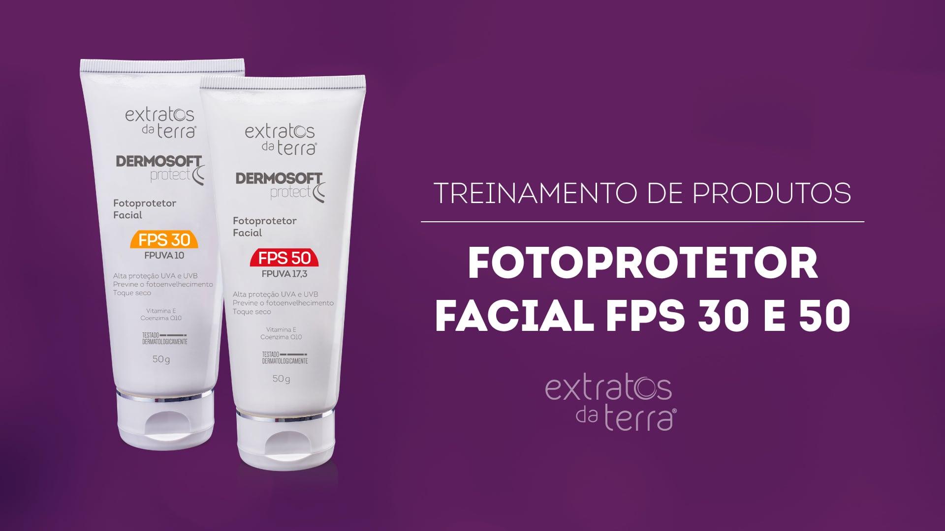 Conhecendo o Produto - Dermosoft Protect Fotoprotetor Facial FPS 30 e FPS 50
