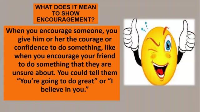 Positive Behavior - Encouragement