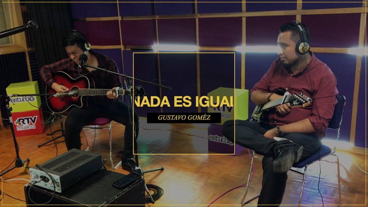 Gustavo Gómez - Nada es igual