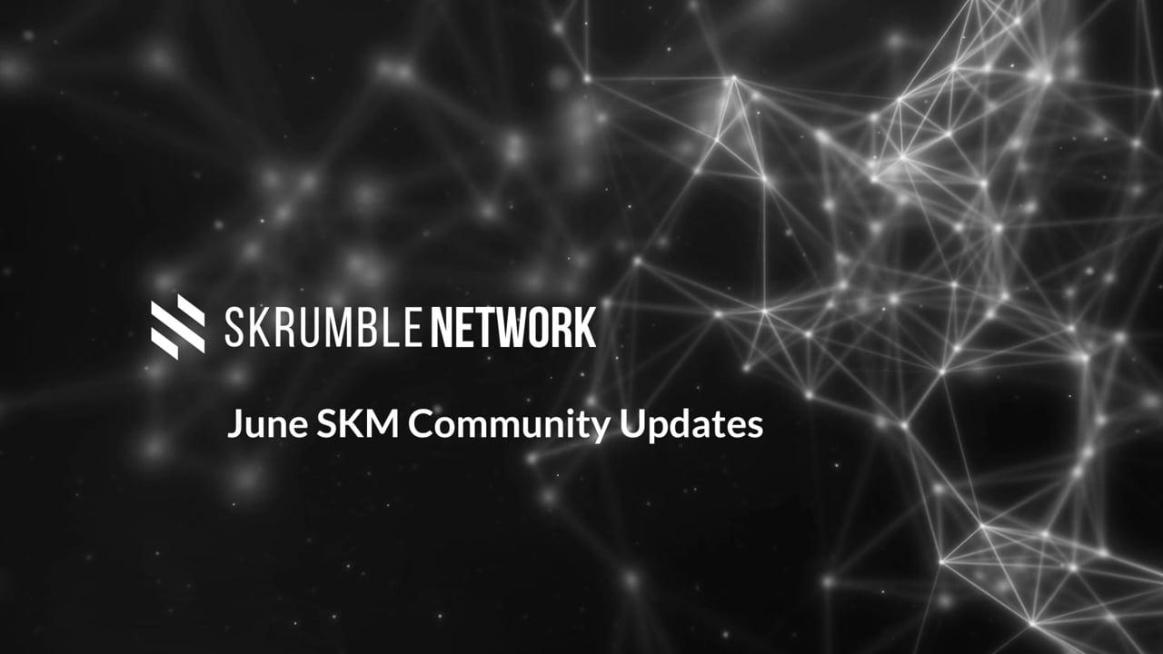 June SKM Community Updates
