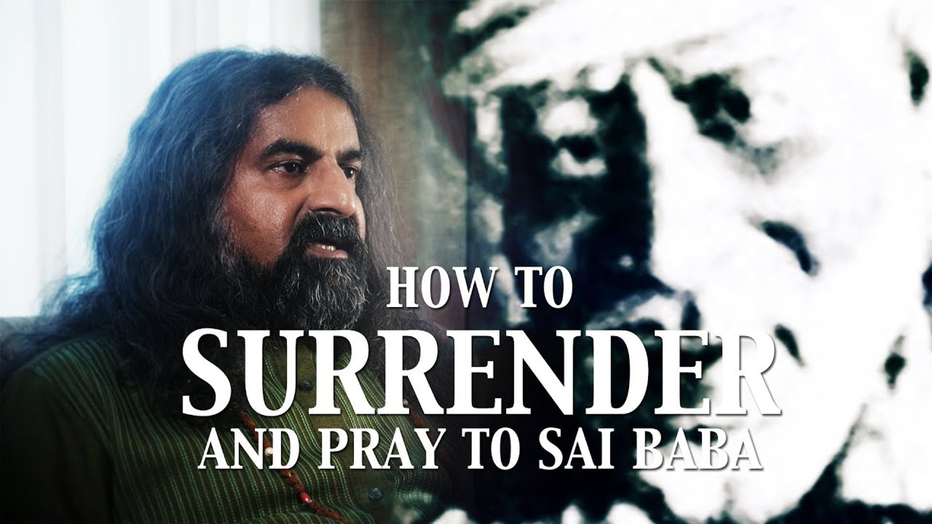 How to Surrender and Pray to Baba