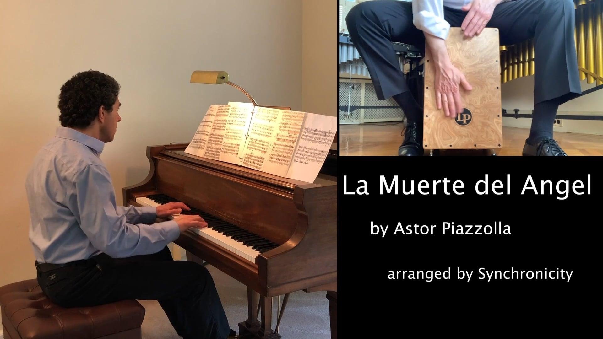 La Muerte del Angel by Astor Piazzolla arr. by Synchronicity
