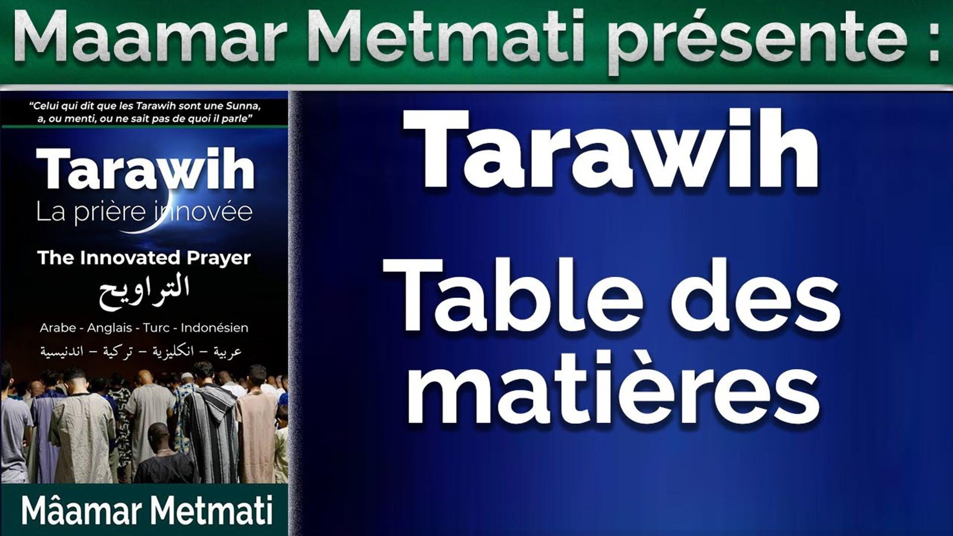 Tarawih : Table des matières