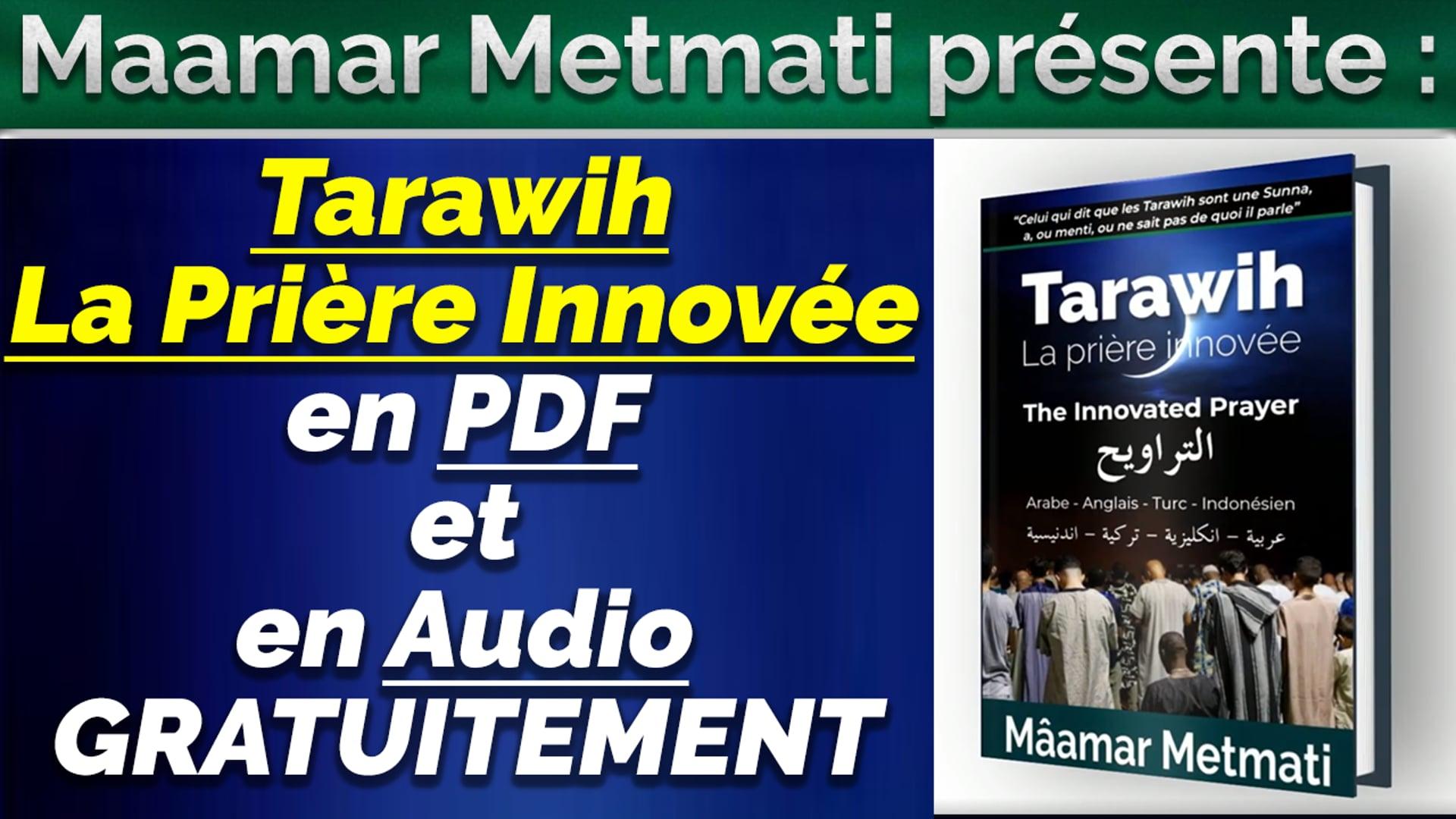 Livre La Prière Innovée Tarawih en PDF et en Audio sur les sites !