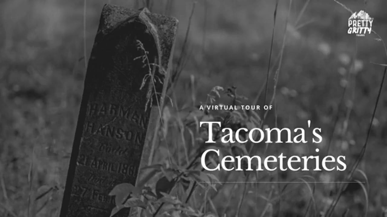 Virtual Tour of Tacoma Cemeteries