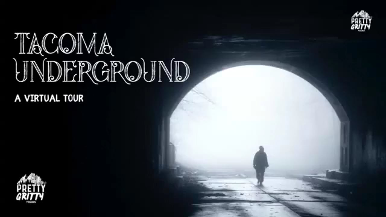 Virtual Tour of Tacoma Underground