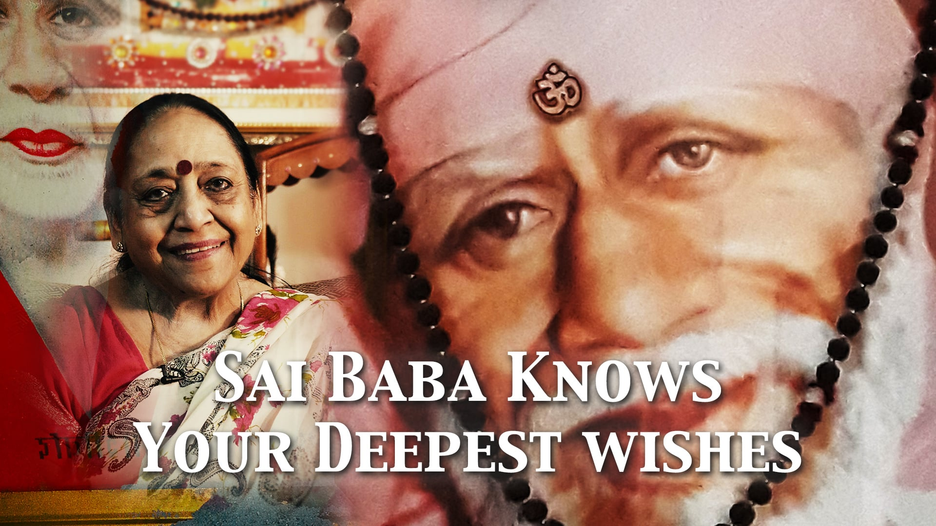 Sai Baba knows Your Deepest Wishes