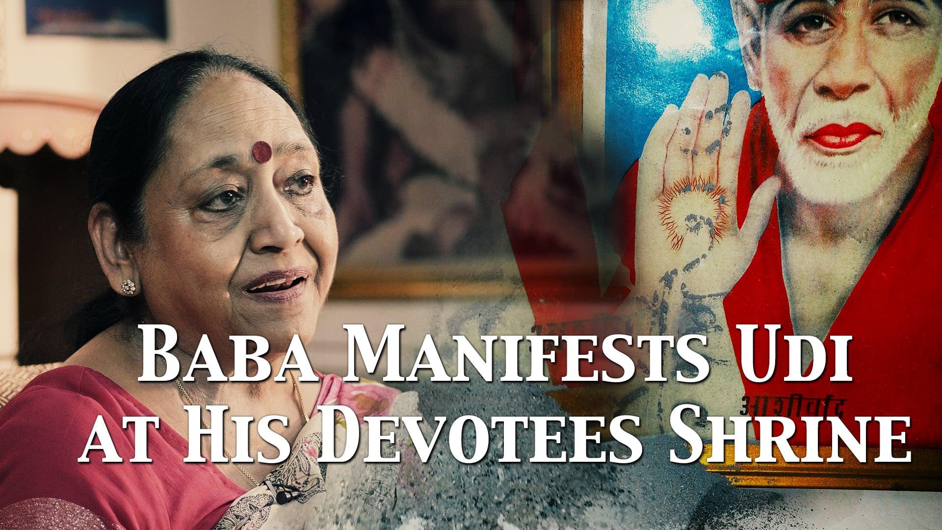 Baba manifests Udi at His devotee's shrine