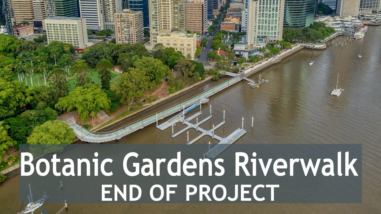 Botanic Gardens Riverwalk - End of Project (Ext)