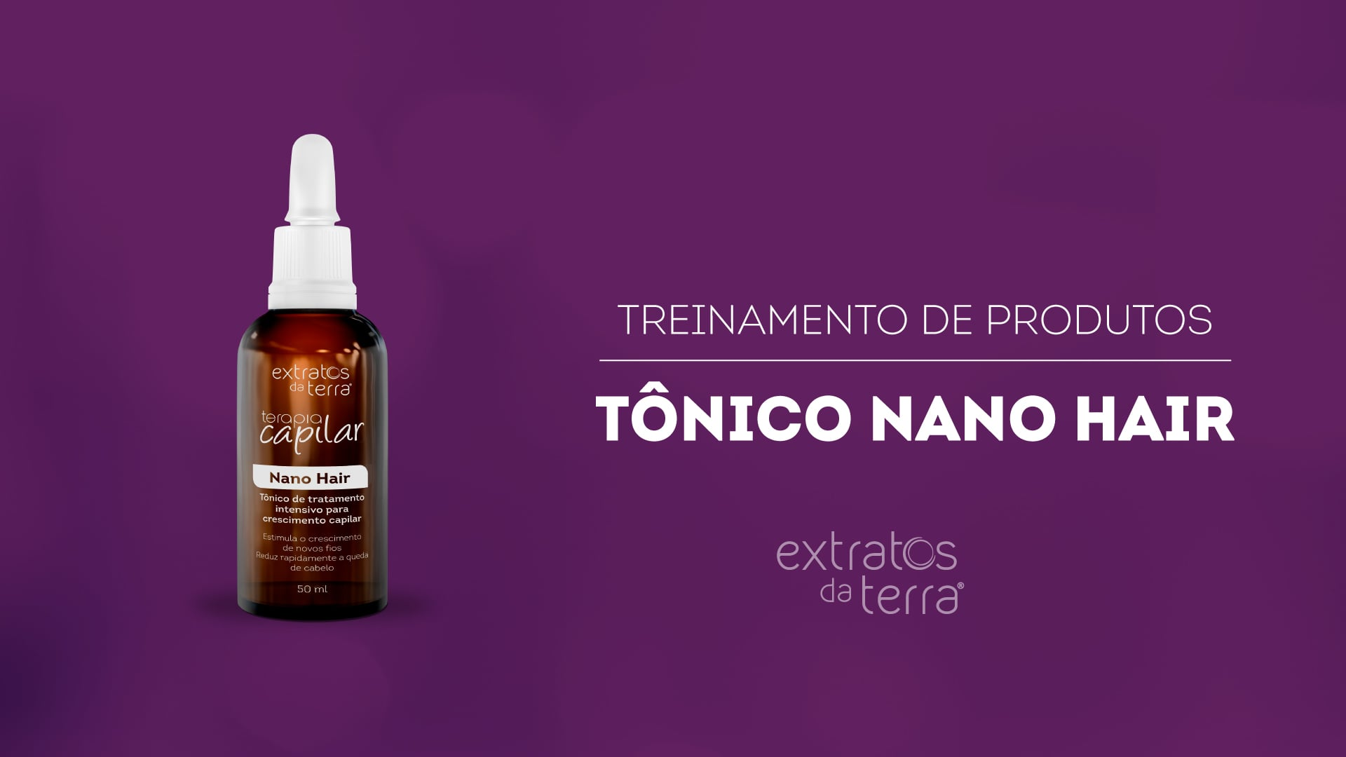 Conhecendo o Produto - Terapia Capilar Tônico Nano Hair