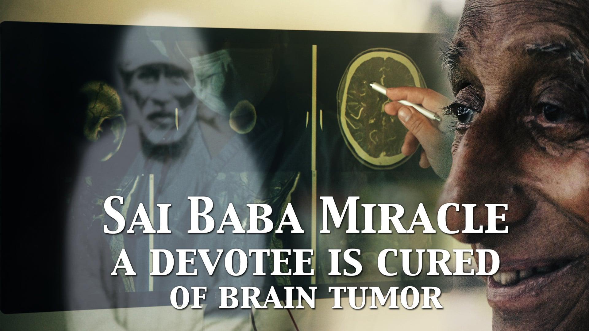 A devotee is cured of brain tumor