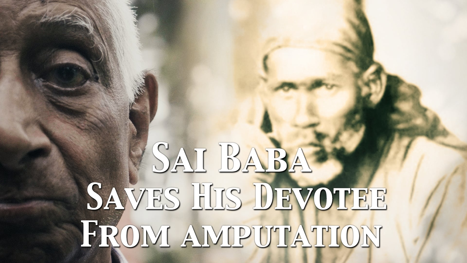 Sai Baba saves His devotee from amputation