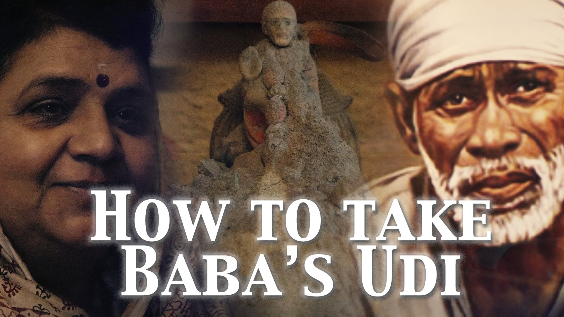 How to take Baba's Udi