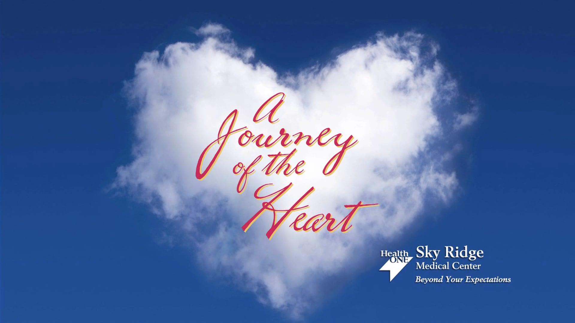 A Journey of the Heart - Sky Ridge Medical Center