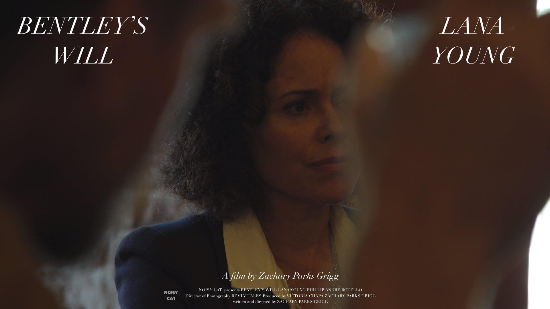 Bentley's Will   Director's Trailer