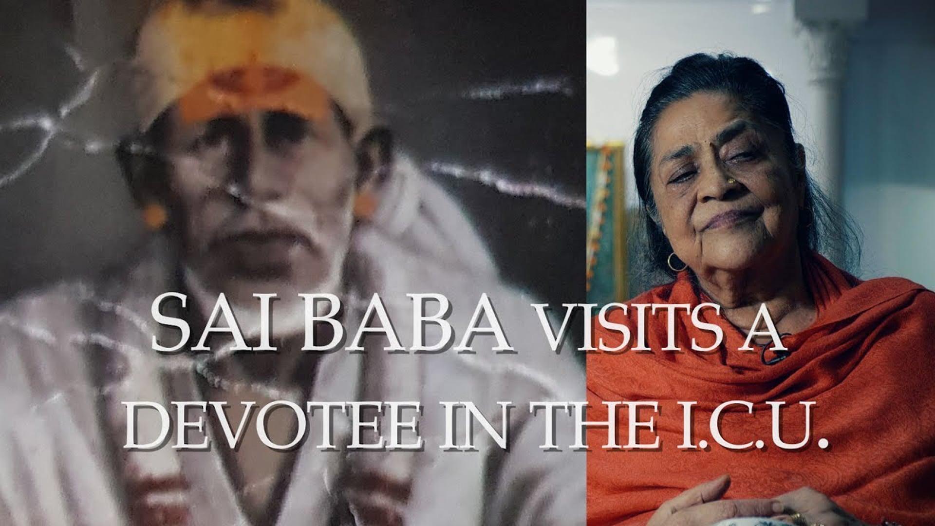 Sai Baba visits His devotee in the ICU