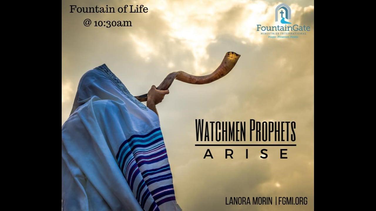 Watchmen Prophets Arise