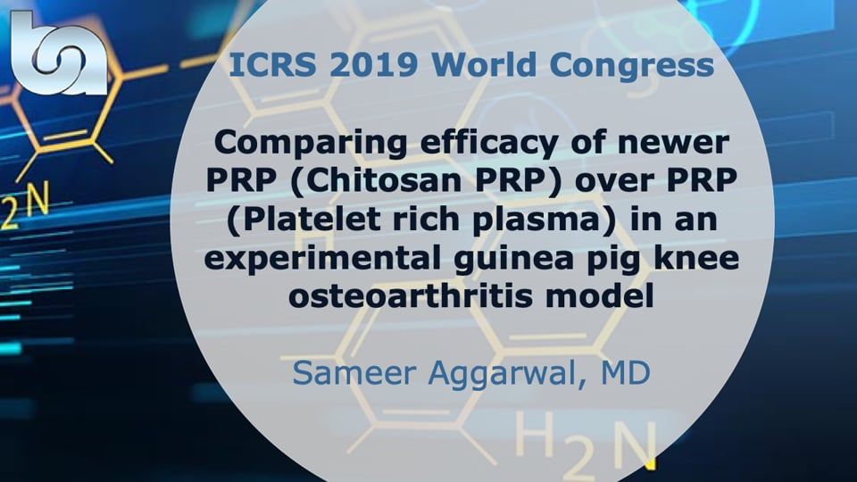 Comparing efficacy of newer PRP (Chitosan PRP) over PRP (Platelet rich plasma) in an experimental guinea pig knee osteoarthritis model
