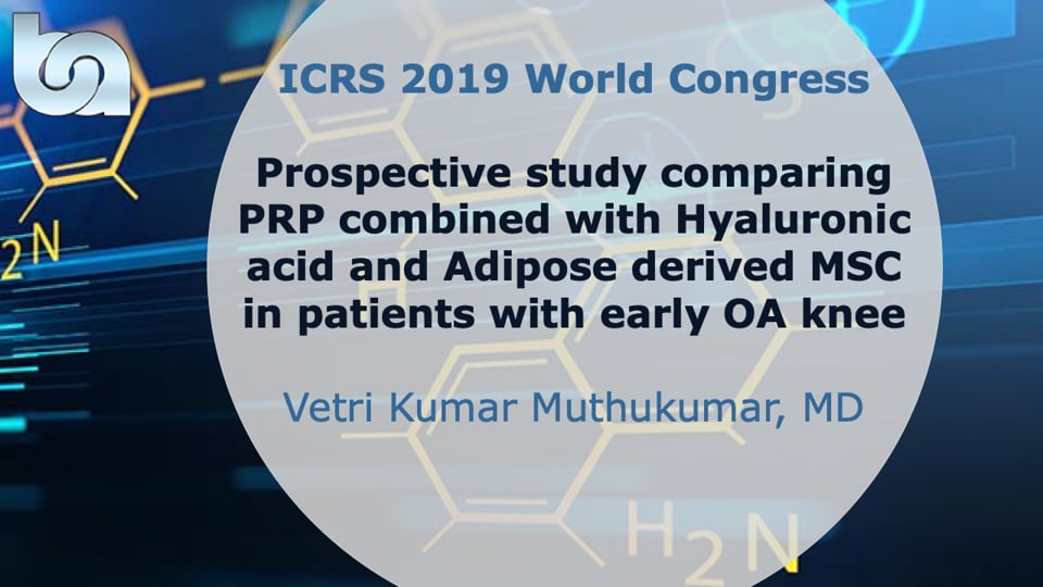 Prospective study comparing PRP combined with Hyaluronic acid and Adipose derived MSC in patients with early OA knee