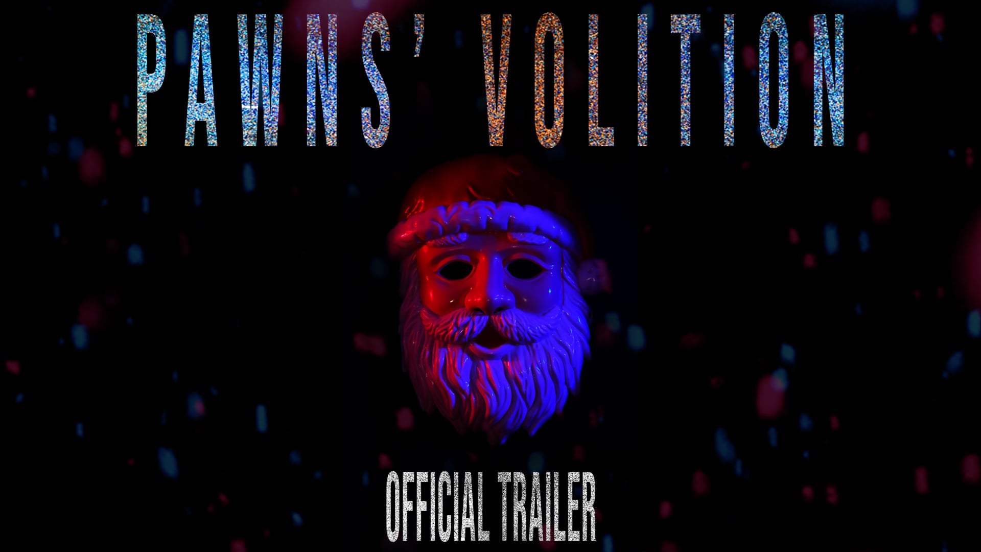 PAWNS' VOLITION   Official Trailer (2020)