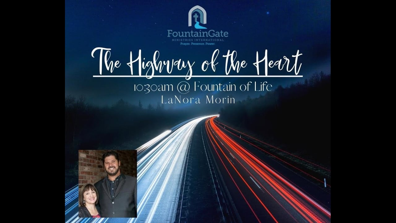 The Highway of Your Heart