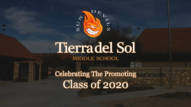 Tierra del Sol Middle School Class of 2020 Promotion Ceremony