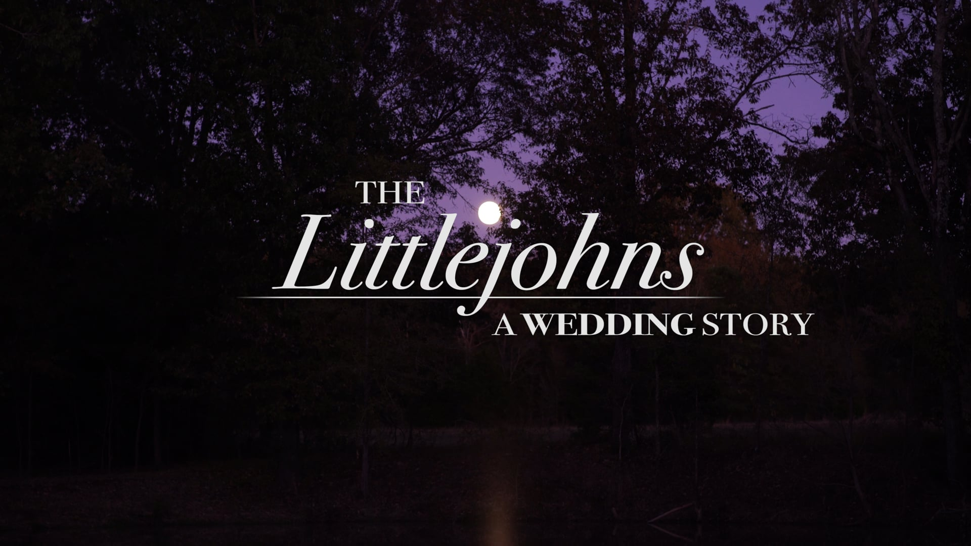 The Littlejohns_A Wedding Story