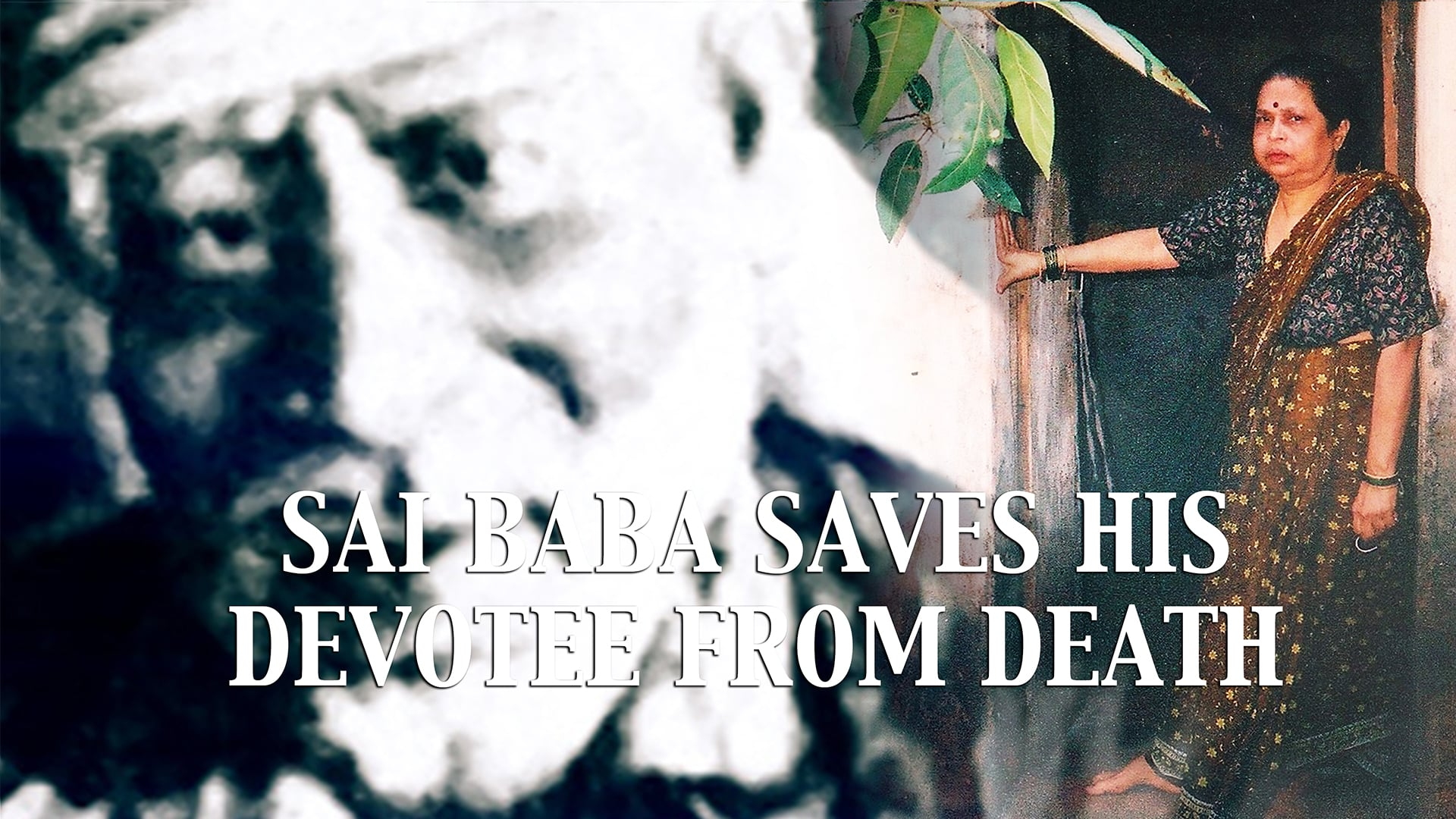 Baba Saves His Devotee from Death