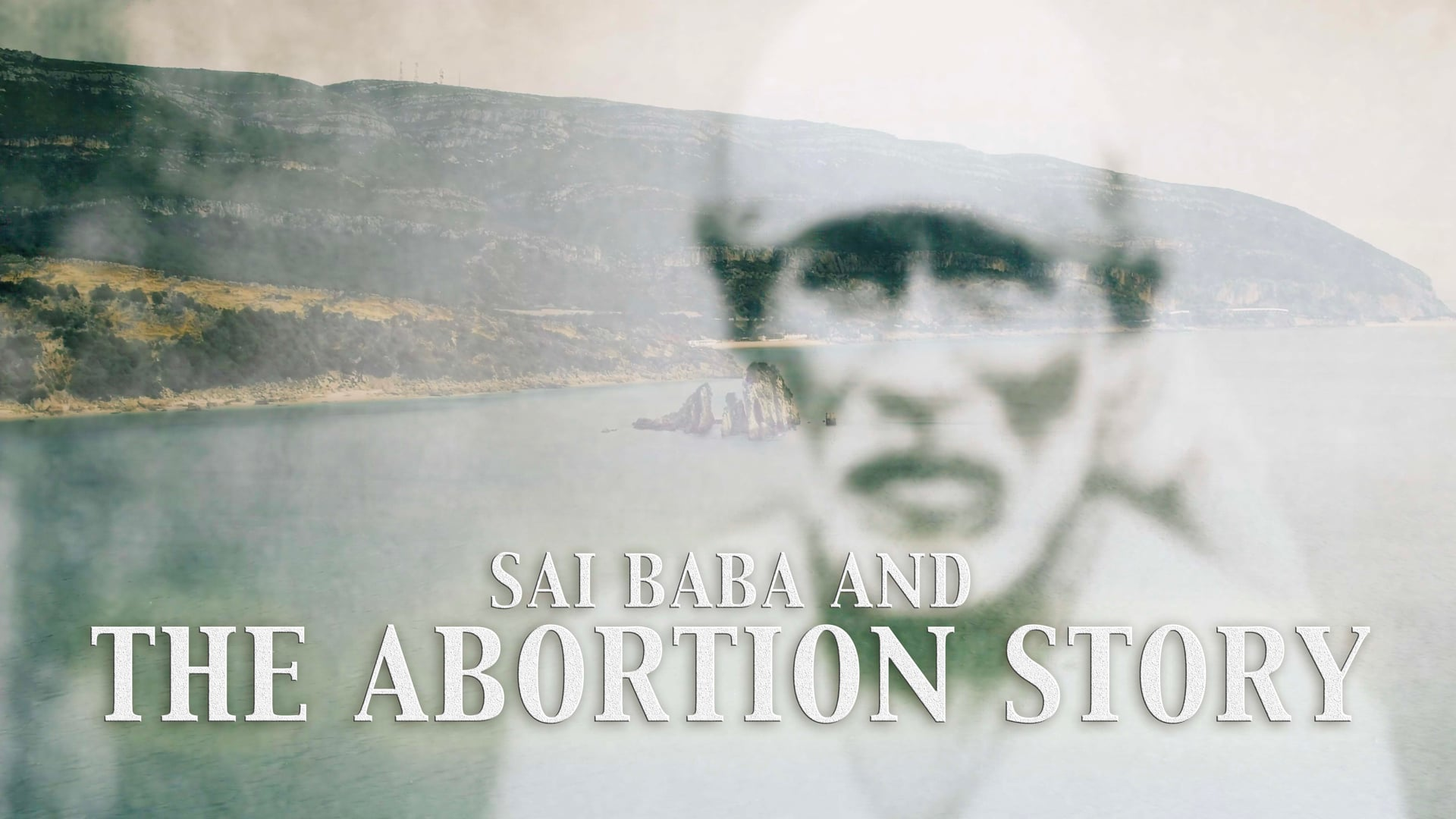 Sai Baba and The Abortion Story