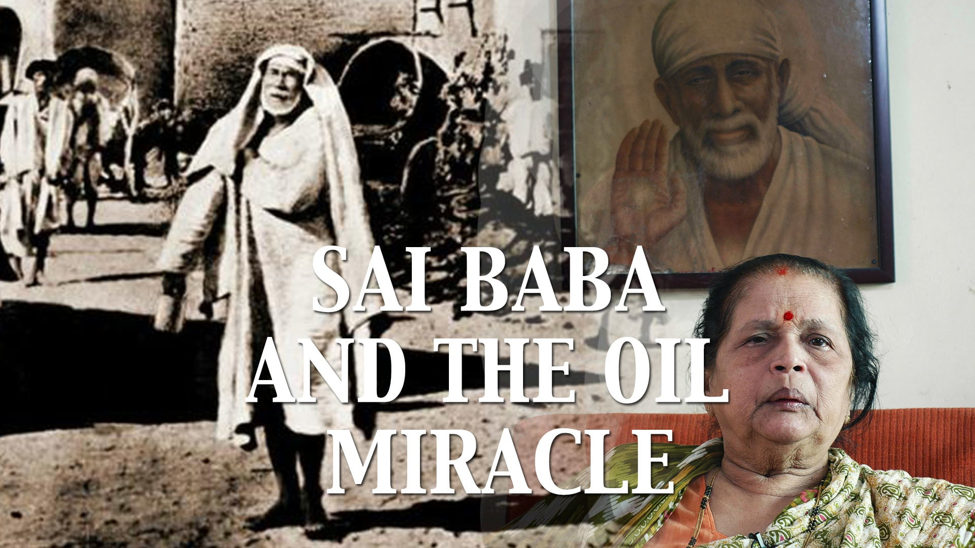 Sai Baba and the Oil Miracle