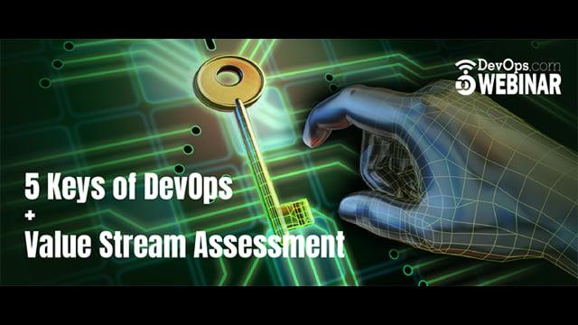 5 Keys of DevOps + Value Stream Assessment
