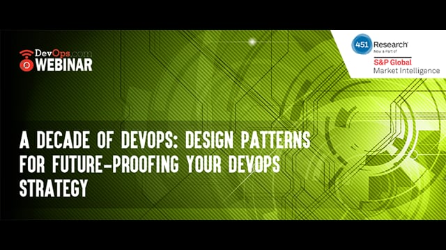 A Decade of DevOps: Design Patterns for Future-Proofing your DevOps Strategy