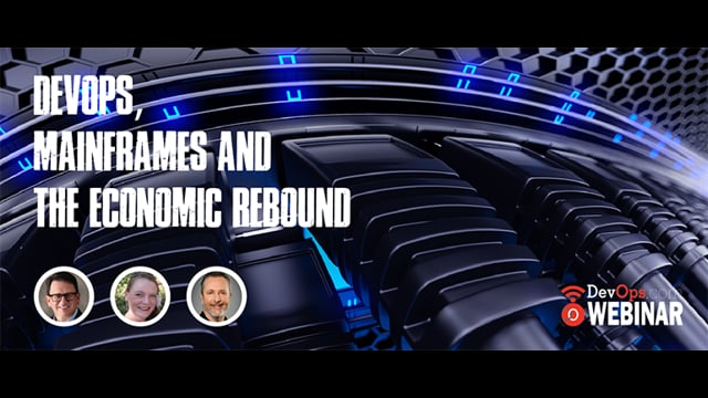 DevOps, Mainframes and the Economic Rebound